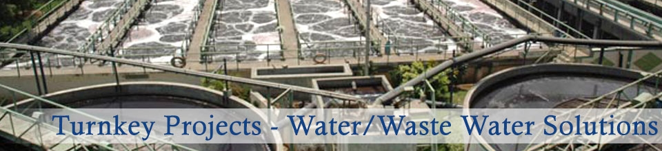 Products : Turnkey Projects/Waste water Solutions